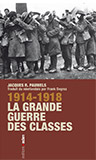 14-18 la grande guerre des classes