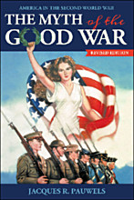 The Myth of the Good War – revised edition